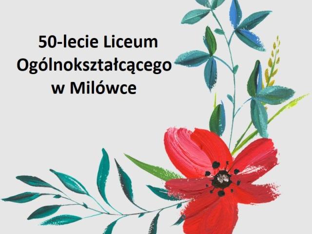 50-lecie Liceum Ogólnokształcącego w Milówce